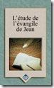 L'étude de l'évangile de Jean