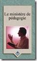 Le ministère de pédagogie